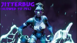 Fortnite JITTERBUG (Slowed to 75% Speed) With The Bomber Skins + More!!