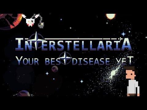 Interstellaria - your best disease yet