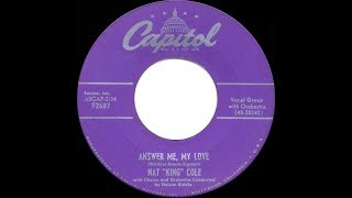 1954 HITS ARCHIVE: Answer Me My Love - Nat King Cole (his original version)