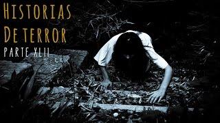 HISTORIAS DE TERROR (RECOPILACIÓN DE RELATOS XLII) 🎥