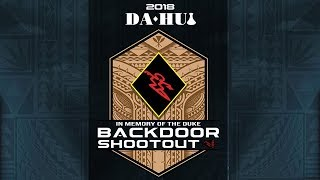 Da Hui Backdoor Shootout Day Four