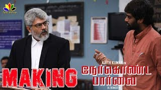 Ner Konda Paarvai Official Making Video | H.Vinoth Interview | Thala AJITH | நேர்கொண்ட பார்வை