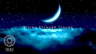 "Download Delta Waves Sleep ★︎ Mind and Body Rejuvenation ★︎ Healing Meditation music ""Flying Through Clouds"" Mp3 and Videos"