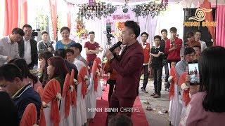 Du thiên hát đám cưới cực sung quan viên hai họ vô cùng phấn khích