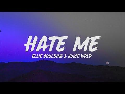 ellie-goulding-&-juice-wrld---hate-me-(lyrics)