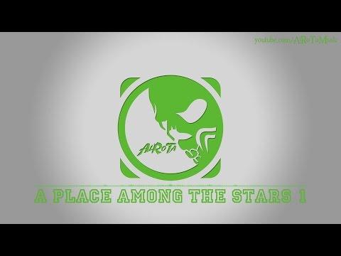 A Place Among The Stars 1 by Johannes Bornlöf - [Build Music]