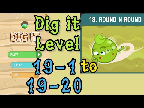 Dig it Level 19-1 to 19-20 | Round n round | Chapter 19 level 1-20 Solution Walkthrough