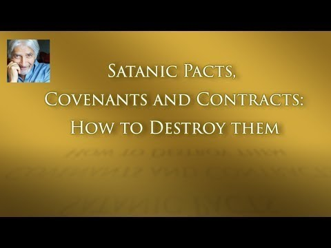 Satanic Pacts, Covenants & Contracts: How to Destroy Them (7/2/17)