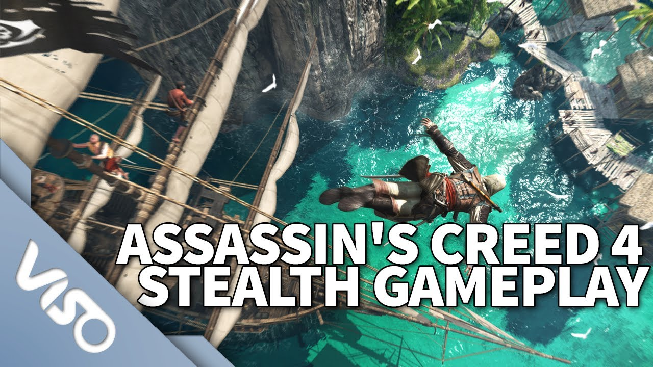 Assassin's Creed 4 : Black Flag : Stealth Gameplay Walkthrough