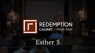 Esther 5 - Redemption Calvary