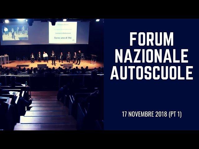 Forum Nazionale Autoscuole - 17 Novembre 2018 (pt 1)