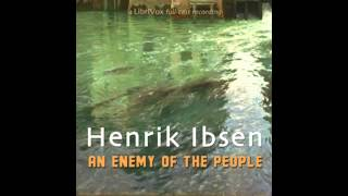 An Enemy of the People - by Henrik Ibsen - Audiobook