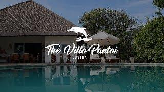 The Villa Pantai Lovina - BALI