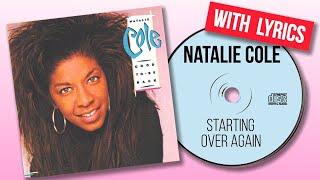 Natalie cole - starting over again (lyrics)