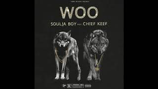 Soulja Boy ft. Chief Keef - Woo