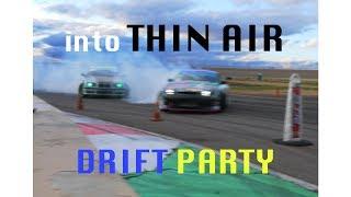 into Thin Air Drift Party, 2017