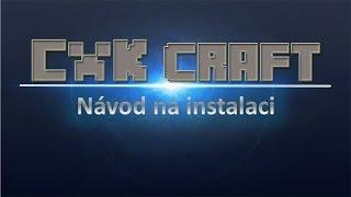 [CnK craft] Návod na instalaci