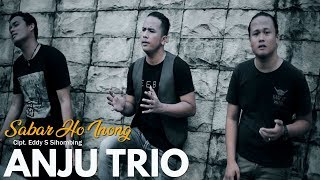 ANJU TRIO - Sabar Ho Inong (Official Video) - Lagu Batak Terbaru