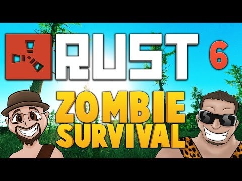 RUST ★ ZOMBIE SURVIVAL [EP.6] ★ Dumb And Dumber