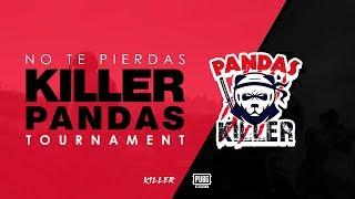 KILLER PANDAS TOURNAMENT - PUBG MOBILE
