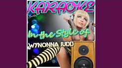 Testify to Love (In the Style of Wynonna Judd) (Karaoke Version)