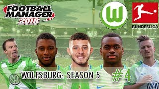 FM18 Wolfsburg S5 E4 | CAMERA-SHY | Football Manager 2018 Wolfsburg