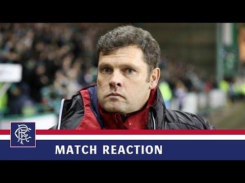 REACTION   Graeme Murty   Hibernian 1-2 Rangers