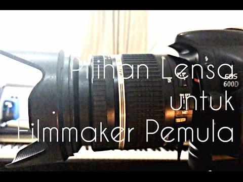 Pilihan Lensa untuk Filmmaker Pemula (Canon DSLR)