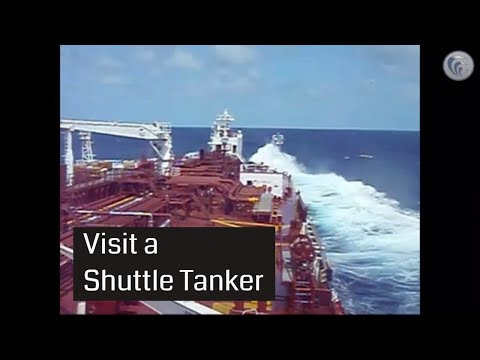 Shuttle Tanker tour loading, discharging and port call
