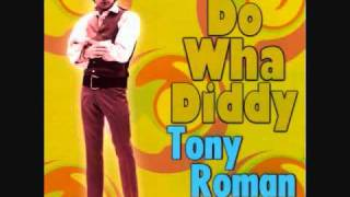 Tony Roman- Do Wha Diddy