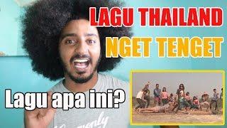 Lagu Baru Thailand NGET TENGET TENGET VIRal - REACTION