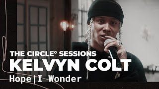Kelvyn Colt - HOPE | I Wonder (Live) | The Circle° Sessions