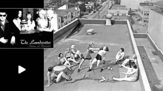 The Launderettes - Loser