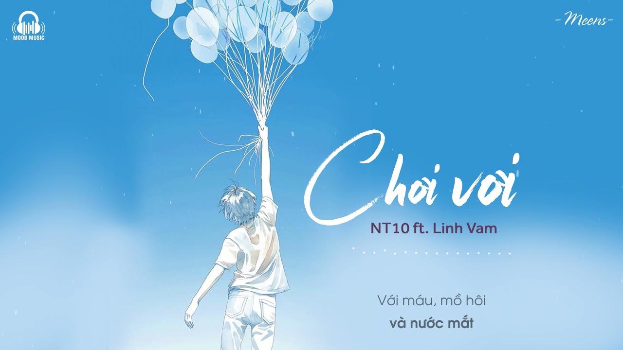 Chơi Vơi - NT10 x Linh Vam「Lyrics Video」Meens