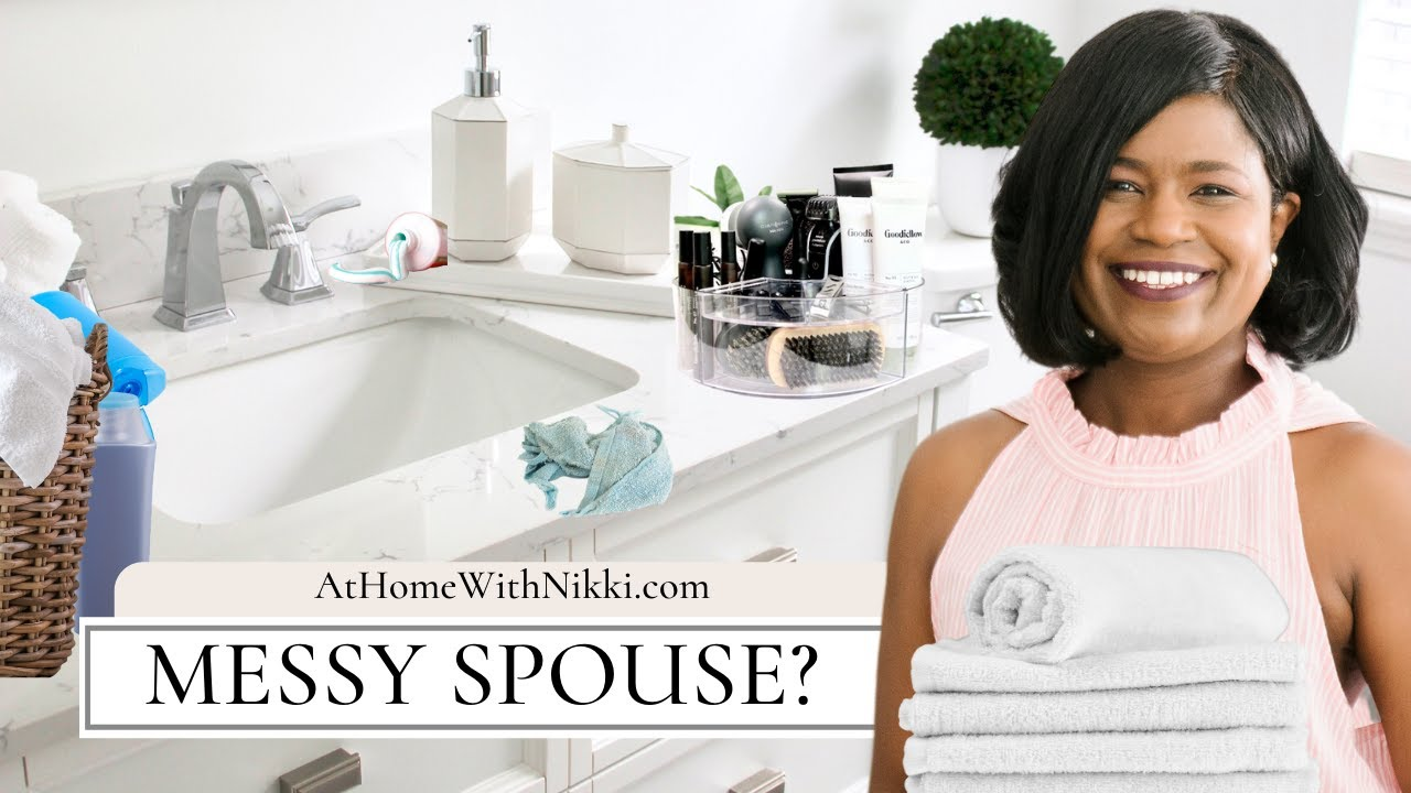 Tired of your messy spouse? Must Watch!  Get your spouse organized!