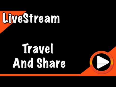 LiveStream com o Canal Travel & Share às 21h horário de Brasília!!