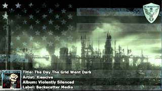 Xiescive - The Day The Grid Went Dark