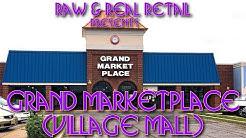 Grand Marketplace (formerly Village Mall), Willingboro, NJ - Raw & Real Retail