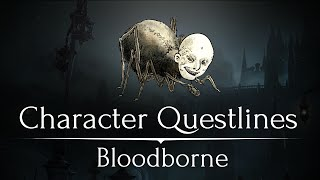 10 Character Questlines You Missed in Bloodborne