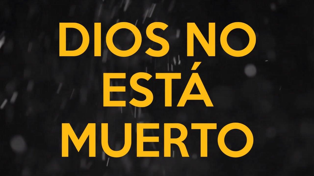 Dios No Está Muerto | Miel San Marcos (Letra) | God\'s Not Dead ...