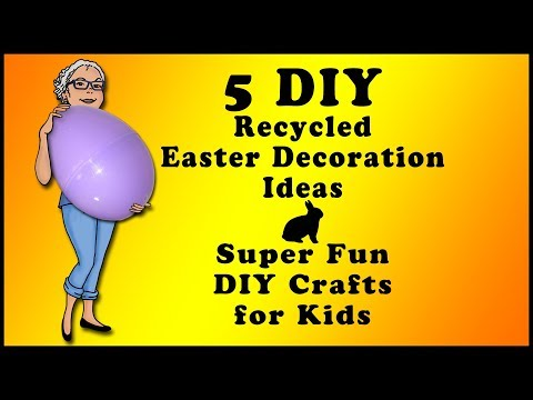 5-diy-recycled-easter-decoration-ideas-super-fun-diy-for-kids
