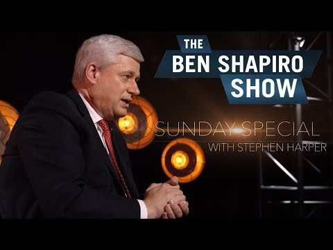 Stephen Harper | The Ben Shapiro Show Sunday Special Ep. 28