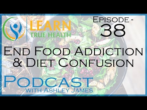 ▶-end-food-addiction-and-diet-confusion---#38-◀