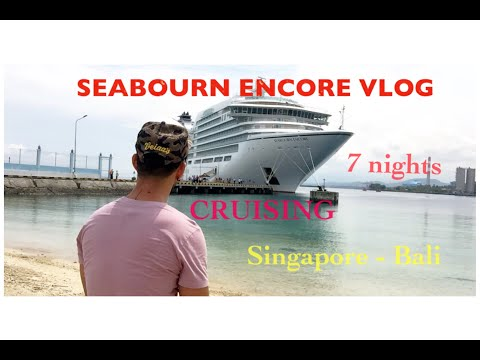 Seabourn Encore Cruise : All inclusive 7nights Cruising Singapore-Bali, Nov 26 - Dec 03 2018