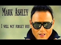 "MARK  ASHLEY / I WILL NOT FORGET YOU  ""  NEW SONG  2016 """