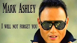 """MARK  ASHLEY / I WILL NOT FORGET YOU  """"  NEW SONG  2016 """""""