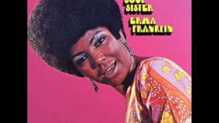 Erma Franklin - By the time i get the fenix