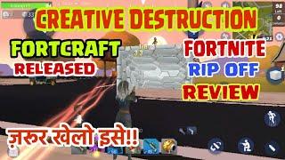 Creative destruction ( Fortcraft ) release | Creative destruction game reviews|fortnite clone|Hindi