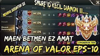MAIN BATMAN EZ AMAT !! SMURF DIAMOND 3 RASA GOLD 3 - ARENA OF VALOR #11