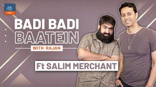 Badi Badi Baatein with Salim Merchant   AskMen India